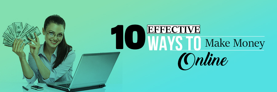 10 effective ways to make money online